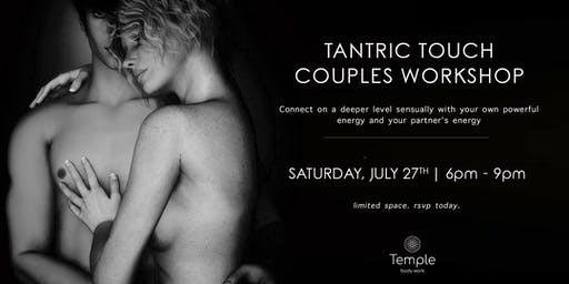 Tantric Touch for Couples Workshop