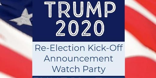 Trump 2020 Announcement Watch Party