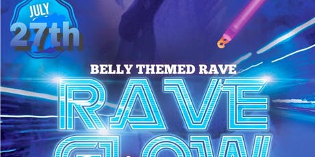 GLOW RAVE belly edition ! tickets