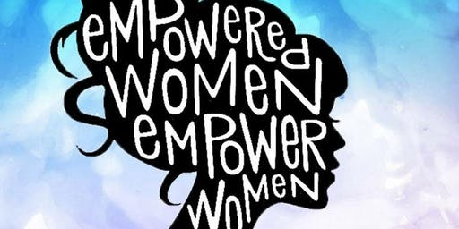 Your Empowered Life - A Women's Workshop