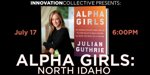 Alpha Girls: North Idaho, Brought to you by Innovation Collective