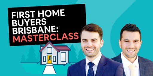 First Home Buyers Workshop [Brisbane]