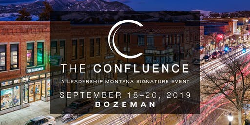 The Confluence - A Leadership Montana Signature Event