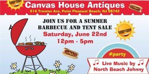 Canvas House Antiques Summer BBQ & Tent Sale