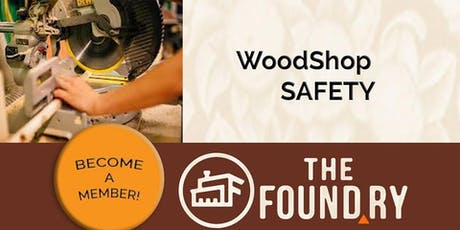 July Woodshop Safety Class tickets