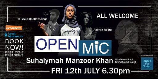 OPEN MIC - Suhaiymah Manzoor Khan