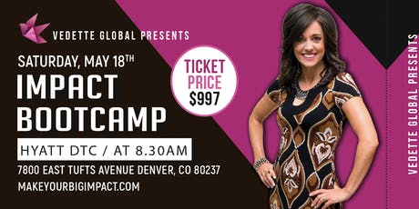 IMPACT Bootcamp LIVE - Scottsdale AZ tickets