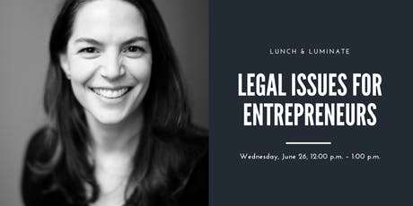 MEMBERS ONLY | LEGAL ISSUES FOR ENTREPRENEURS tickets