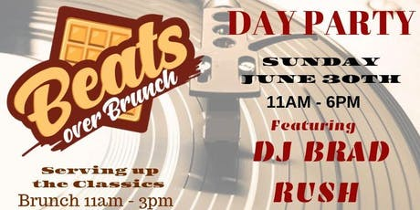 Beats Over Brunch Featuring DJ Brad Rush tickets