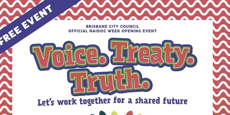Brisbane City Council Official NAIDOC week launch tickets