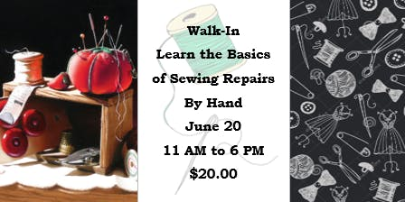 Walk-In: Learn the Basics of Sewing Repairs by Hand