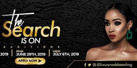 LUXURY MODEL SEARCH NIGERIA 2019 tickets