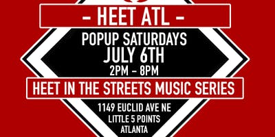 Heet In The Streets Music Series / Block Party