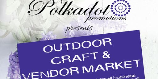 Outdoor Craft & Vendor Market