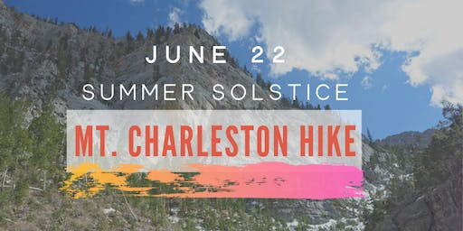 First-Day-of-SUMMER MT. CHARLESTON HIKE!