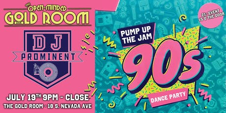Pump up the Jam:  90's Dance Party tickets