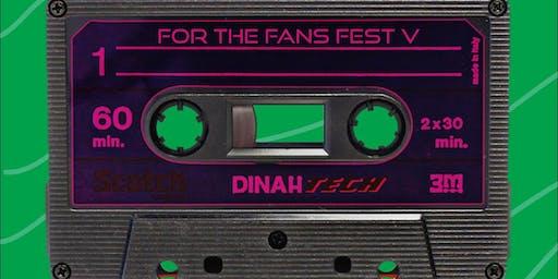 For The Fans Fest 5