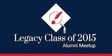 Legacy Class of 2015 Alumni Meetup tickets