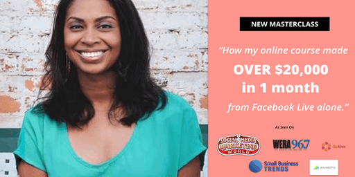 """""""How My Online Course Made $20,000 in 1 Month From Facebook LIVE"""""""