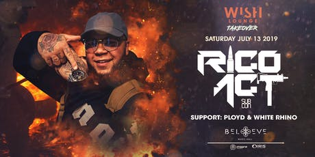 RICO ACT | Wish Lounge - IRIS ESP101 Learn to Believe | Saturday July 13 tickets