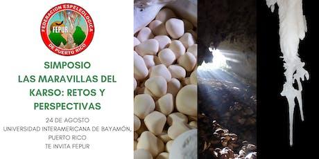 2ndo Simposio FEPUR, Las Maravillas del Karso: Ret tickets
