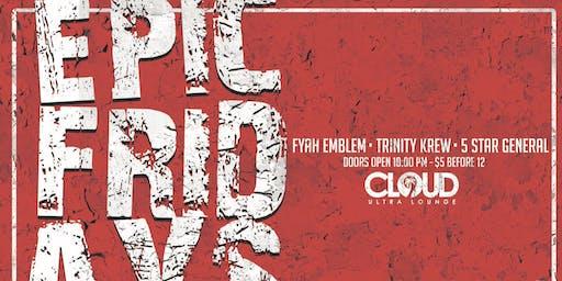 EPIC FRIDAYS | 08.09.19