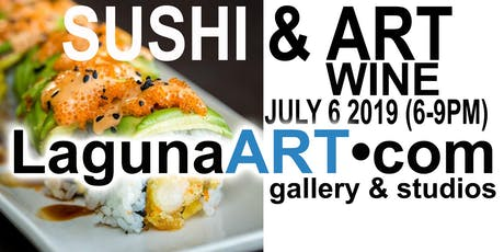 July 6 2019 (6-9PM) LagunaART.com Gallery Artist Reception : Sushi & Drinks tickets