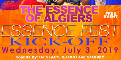 The Essence of Algiers Essence Fest Kick-Off hosted by DJ Stormy & Robert Royals at The Maison tickets