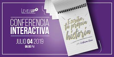 Conferencia Interactiva: Escribe tu propia historia.