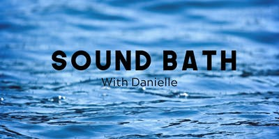 Sound Healing with Danielle