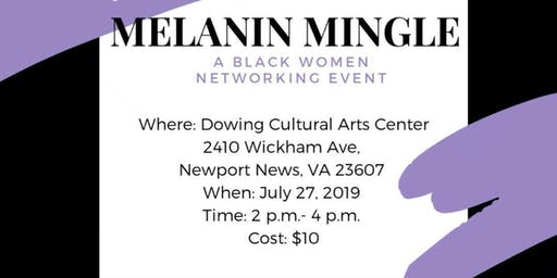 Melanin Mingle: Black Women Networking Event