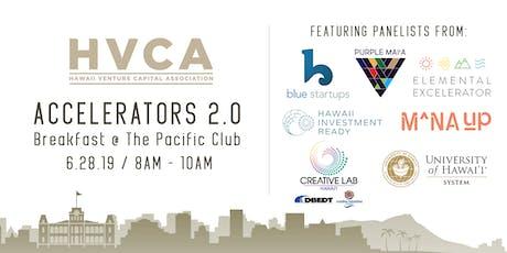 HVCA Breakfast - Accelerators 2.0 tickets