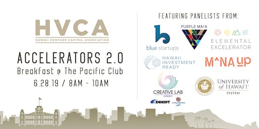 HVCA Breakfast - Accelerators 2.0