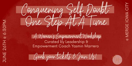 Conquering Self Doubt: One Step At A Time tickets