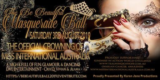 Be Beautiful Masquerade Ball - Miss International Australia 2019