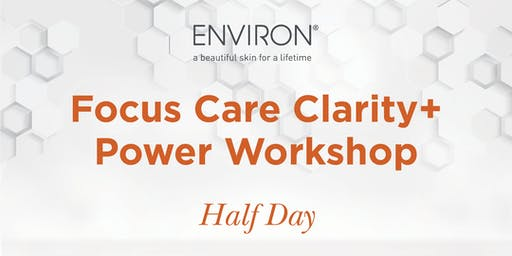 QLD Environ - Power of Skincare – Focus Care Clarity + Power Workshop