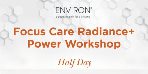 QLD Environ - Power of Skincare – Focus Care Radiance + Power Workshop