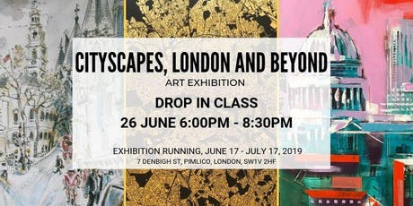 DROP IN CLASS - CITYSCAPES, LONDON AND BEYOND tickets