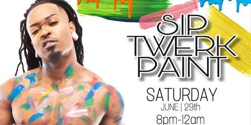 """""""Sip-Twerk-Paint Party"""""""