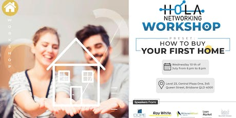 First Home Buyers -  by Hola Networking tickets