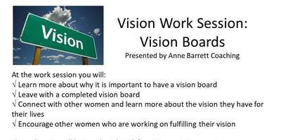 7-20-19 Vision Work Session: Vision Boards