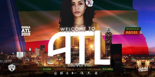 WELCOME TO ATL AT ELLEVEN45 (10pm - 3am) WEDNESDAY JULY 3RD