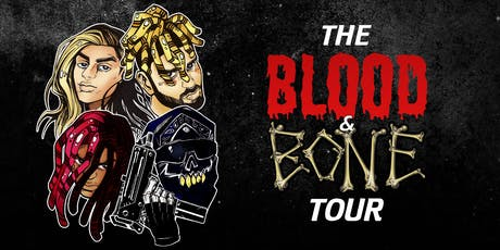 BLOOD & BONE TOUR - OR tickets