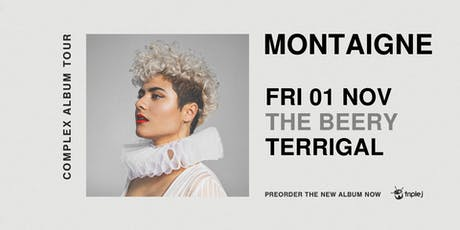 Montaigne - Complex Album Tour | The Beery tickets