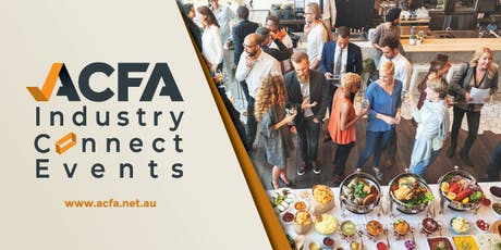 ACFA Industry Connect Event Melbourne tickets