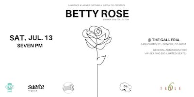 "Lawrence & Larimer Presents: ""Betty Rose"" Style Showcase"