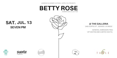 """Lawrence & Larimer Presents: """"Betty Rose"""" Style Showcase  tickets"""