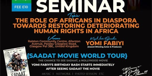 Business and Network Seminar. And a Chance To See Sadaat Nollywood Movie By