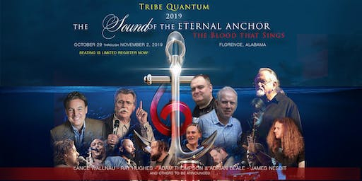 Quantum Worship Congress 2019 – The Sound of the Eternal Anchor
