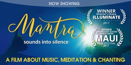 Movie Screening – Mantra: Sounds into Silence tickets